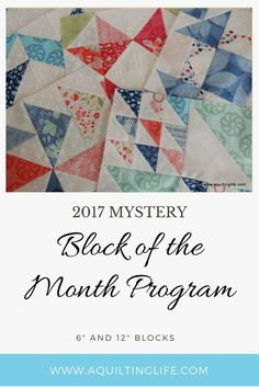 Quilitng Life 2017 Block of the Month home page with links to each month's block posts and pattern downloads.