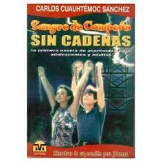 Sangre De Campeón - Carlos Cuauhtemoc Sanchez / Infancia