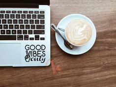 Good Vibes Only Vinyl Decal Sticker - laptop stickers - typography - car decal, laptop decal, car sticker, laptop sticker - Good Vibes Macbook Stickers, Macbook Decal, Macbook Case, Laptop Decal, Car Decals, Vinyl Decals, Macbook Pro Skin, Laptop Cooling Pad, Best Laptops