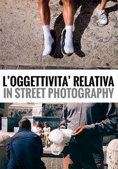L'oggettività+relativa+in+street+photography