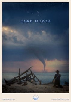 Lord Huron | Winter 2014 Tour Poster