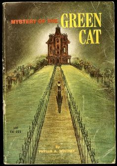 Mystery Of the Green Cat--one of my favorites from childhood,
