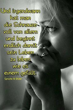 Leben!!!! Wise Quotes, Words Quotes, Inspirational Quotes, Sayings, Deep Talks, German Quotes, Susa, True Words, True Stories