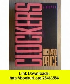 Clockers Richard Price ,   ,  , ASIN: B000H29BP6 , tutorials , pdf , ebook , torrent , downloads , rapidshare , filesonic , hotfile , megaupload , fileserve