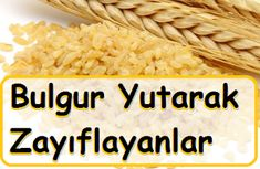 Bulgur Yutarak Zayıflayanlar - Real Time - Diet, Exercise, Fitness, Finance You for Healthy articles ideas Denise Austin, Healthy Foods To Eat, Healthy Eating, Healthy Recipes, Health Diet, Health And Wellness, Fitness Diet, Health Fitness, Swallow