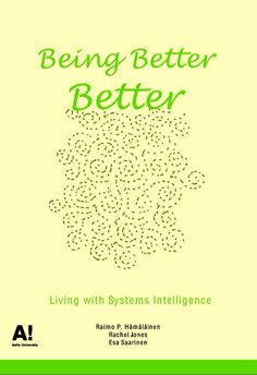 Being better better – with Systems Intelligence.