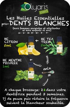 White Teeth with Essential Oils: Tip N .- Des Dents Blanches avec les Huiles Essentielles : L'Astuce Naturelle par Olyaris White Teeth with Essential Oils: The Natural Tip by Olyaris - Beauty Care, Diy Beauty, Beauty Hacks, Homemade Beauty, Beauty Skin, Essential Oils For Colds, Young Living Essential Oils, Biotin, Psoriasis Remedies