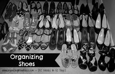Organizing Life with Less: 52 Places In 52 Weeks: Shoes