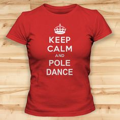 Womens Tshirts // Keep Calm And Pole Dance // by TeeTotalClothing