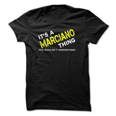 It is a MARCIANO  ▼ Thing teeIts a MARCIANO Thing - You Wouldnt Understand! If Youre a MARCIANO, You Understand...Everyone else has no idea . These make great gifts for other family members, MARCIANO Thing tee