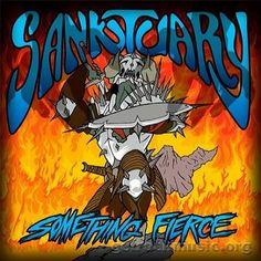 Sanktuary – Something Fierce