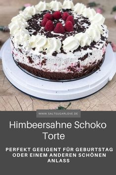 Himbeersahne Schoko Torte für jeden Anlass