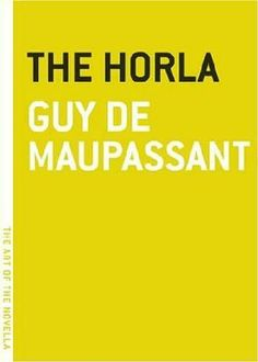 The creepy, creepy story of an invisible presence that haunts a madman. 'The Horla' by Guy de Maupassant