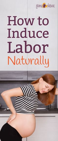 Find out about labor induction methods that are natural, safe and effective. Also learn about when you should consider medical labor induction. http://www.mamanatural.com/labor-induction/