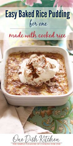 This Wonderful Homemade Rice Pudding Is So Easy To Make Combine Cooked Rice With A Few Pantry Staples To Make This Delightful Pudding. It's A Wonderful, Rich And Creamy, Single Serving Dessert. One Dish Kitchen Homemade Rice Pudding, Easy Rice Pudding, Rice Pudding Recipes, Mug Recipes, Pudding Desserts, Sweet Recipes, Dessert Recipes, Rice Puddings, Rice Pudding Cooked Rice