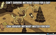 Don't Starve Memes. Best Collection of Funny Don't Starve Pictures