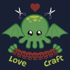 Cthulhu does Love Craft<<oh my f'ing elder gods Godzilla, Hp Lovecraft, Lovecraft Cthulhu, Call Of Cthulhu, Creepy Cute, Love Craft, Geek Out, Anime Style, American