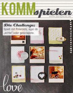 #KommSpielen Challenge von fetzi für www.danipeuss.de | Verwendet Polaroids auf eurem Layout