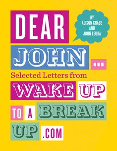 Dear John Book - Wake Up to Break Up!