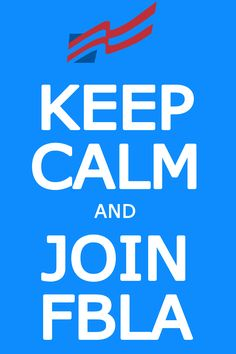 Keep Calm and Join #FBLA