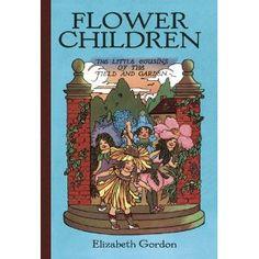 Flower Children: The Little Cousins of the Field and Garden (Dover Children's Classics)