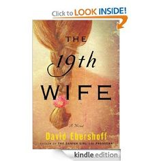 David Ebershoff - The 19th Wife: A Novel