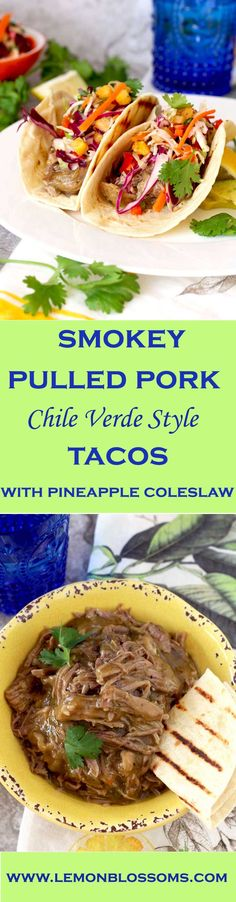 Tender and full of flavor Pulled Pork Chile Verde Style is wrapped in a tortilla and top with a fresh and crisp slaw that has just a hint of sweetness from fresh pineapple! #pork #pulledpork #slowcooker #crockpot #tacos #chileverde