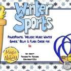 Let the games Winter Games!!!!  Be it every four years or every winter, these games are sure to get your students reading, decoding, performing and...