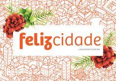 Design de mimos com o tema felicidade para www.laviesports.com.br