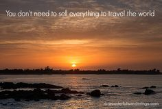 You don't need to sell everything to #travel the world