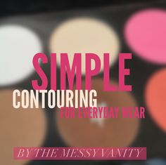 How to Create Simple Contouring for Everyday Wear