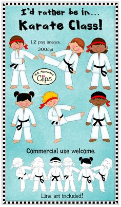 Karate Kids! Includes line art too. $ Commercial use welcome. http://www.teacherspayteachers.com/Product/Clip-Art-Id-rather-bein-Karate-Class-811105