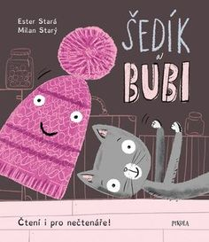 Šedík a Bubi - Ester Stará,Milan Starý Childrens Books, Milan, Snoopy, Fictional Characters, Art, Dyslexia, Children Story Book, Kunst, Children's Books