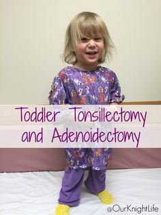 """Toddler Tonsillecto"