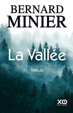 La Vallee de Bernard Minier Dream Psychology, Roman Noir, Ebooks Pdf, Lus, My Emotions, Free Reading, Picture Quotes, Search Engine