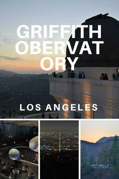 Griffith Observatory: Melhores Lugares para Visitar em Los Angeles