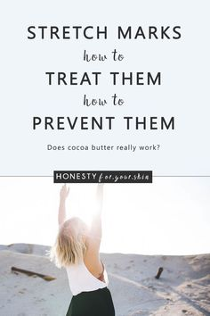 What are Stretch Marks? How Can You Prevent and Reduce Them?   Honesty.For.Your.Skin   Bloglovin'