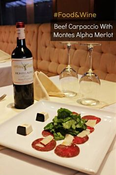 How about enhancing the experience of dinner with Beef Carpaccio and a glass of Montes Alpha Merlot. #FoodandWinePairing #Food #Wine