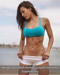 Weight Loss With Human Growth Hormone Supplements