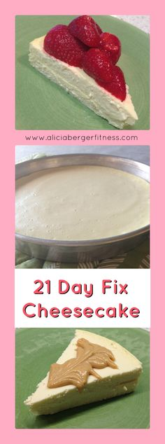 21 Day Fix Approved Cheesecake! Click the pic for the recipe! Please LIKE my page also!