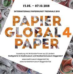 Ausstellung #PapierGlobal 4 in #Deggendorf