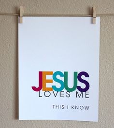 for the BIBLE tells me so. He died on the cross for me and my sins, that is more than enough to show me that Jesus loves me <3