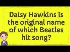 The Beatles, Trivia Of The Day, Hit Songs, Names, The Originals, Beatles