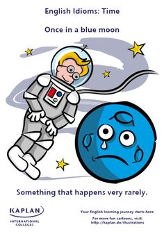 English Idioms - Once in a Blue Moon