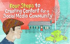 Four Steps to Creating Content for a Social Media Community « Radian6 - Social media monitoring tools, social media engagement software and social CRM and marketing from the industry leader in social analytics.