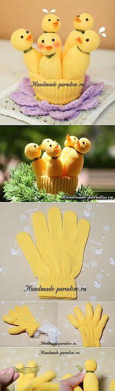 Цыплята из перчатки. Мастер-класс   Своими руками