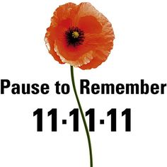 The hour. Of the Day. Of the Month - Ends! November, 1918 - The Germans finally surrender to the British and American armed forces Remembrance Day Quotes, Remembrance Poppy, Remembrance Sunday, Armistice Day, Anzac Day, Lest We Forget, World War One, Veterans Day, Memorial Day