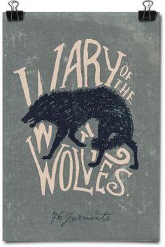 Poster Art - Wary of the Wolves by 76 Garments