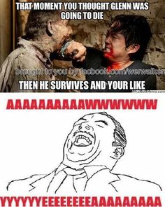 The Walking Dead---the moment you thought Glenn was going to die...then he survives!!!!