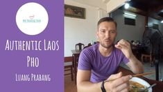 Is This The Best  Pho in Luang Prabang? Amazing Pork Pho at Pho Vao Pho ...